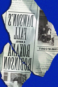 blue background overlaid by a torn newspaper that says Dawson's Fall